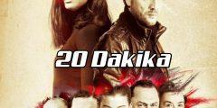 """مسلسل 20 دقيقة """" 20 Dakika"""""""
